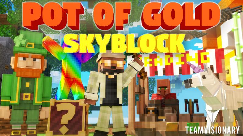 Pot of Gold Skyblock on the Minecraft Marketplace by Team Visionary