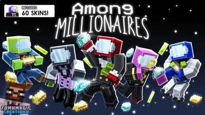 Among Millionaires on the Minecraft Marketplace by Tomhmagic Creations