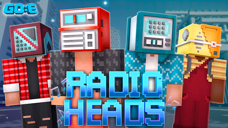Radio Heads on the Minecraft Marketplace by GoE-Craft