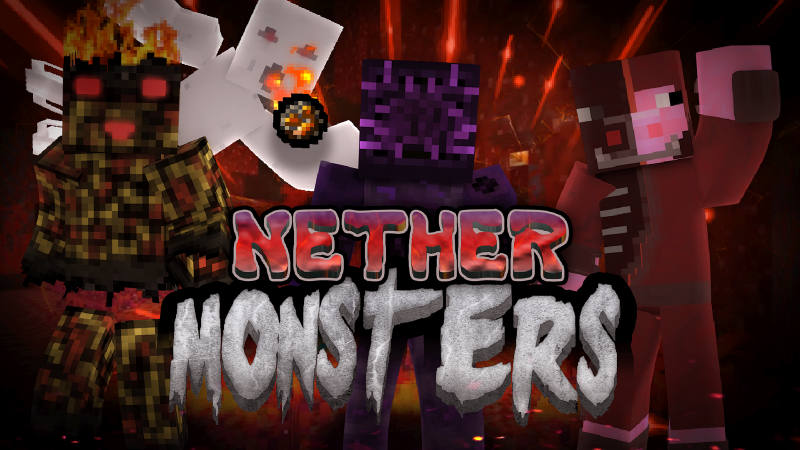 Nether Monsters