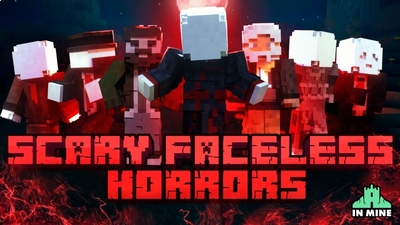 Scary Faceless Horrors on the Minecraft Marketplace by In Mine