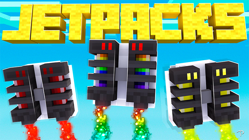 JETPACKS on the Minecraft Marketplace by Pickaxe Studios