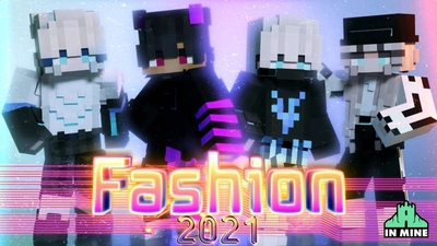Fashion 2021 on the Minecraft Marketplace by In Mine