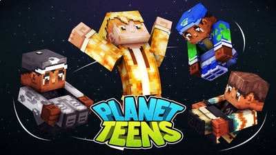 Planet Teens on the Minecraft Marketplace by 57Digital