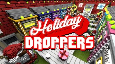 Holiday Droppers on the Minecraft Marketplace by Giggle Block Studios