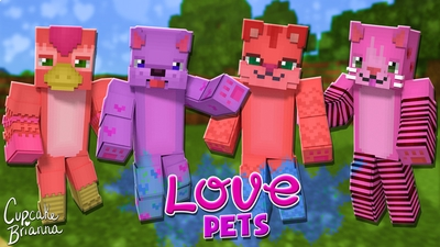 Love Pets HD Skin Pack on the Minecraft Marketplace by CupcakeBrianna