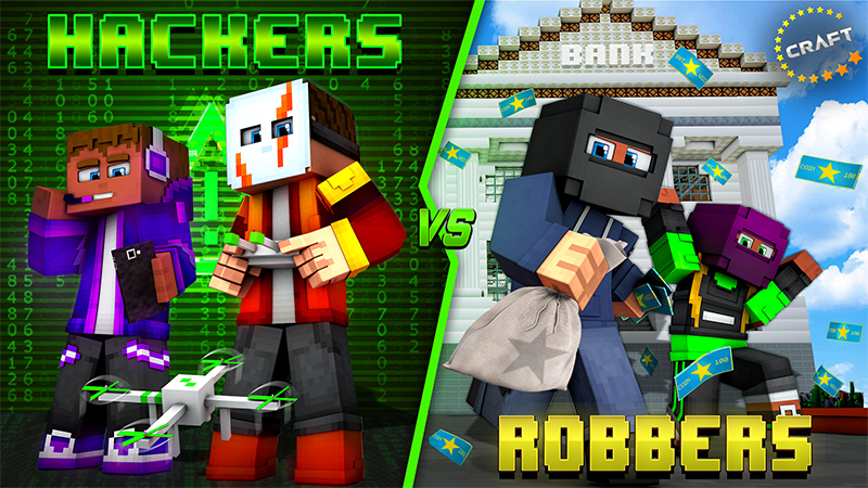 Hackers vs Robbers on the Minecraft Marketplace by The Craft Stars
