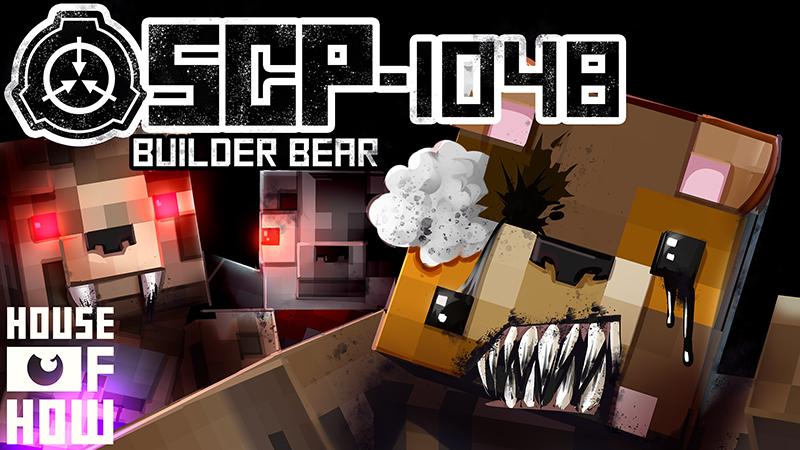 SCP-1048 Builder Bear