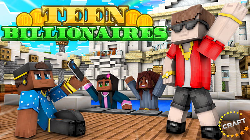 Teen Billionaires on the Minecraft Marketplace by The Craft Stars