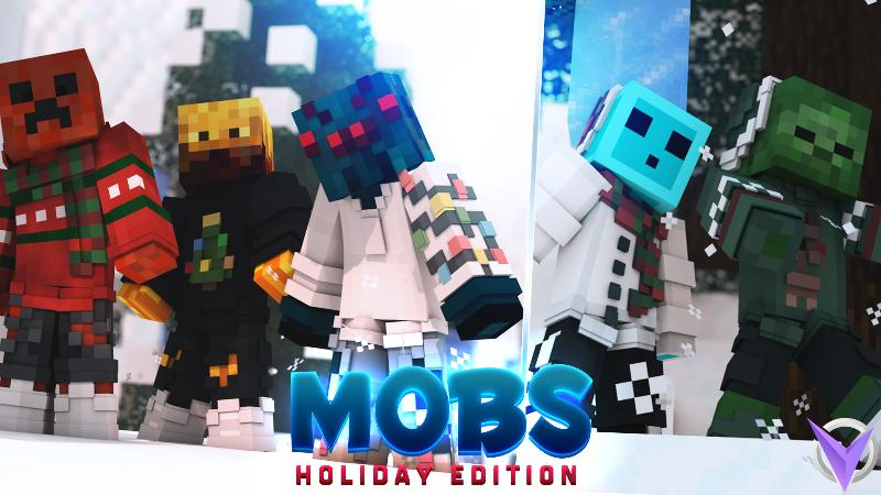 Mobs: Holiday Edition