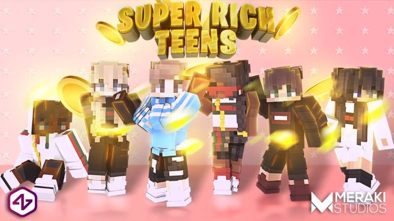 Super Rich Teens on the Minecraft Marketplace by 4KS Studios