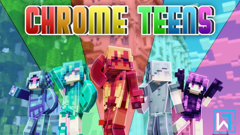 Chrome Teens on the Minecraft Marketplace by Waypoint Studios