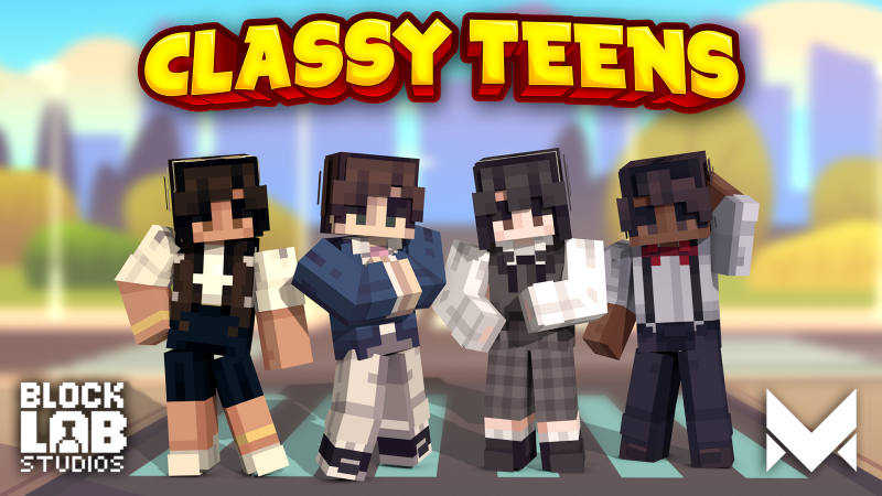 Classy Teens on the Minecraft Marketplace by BLOCKLAB Studios