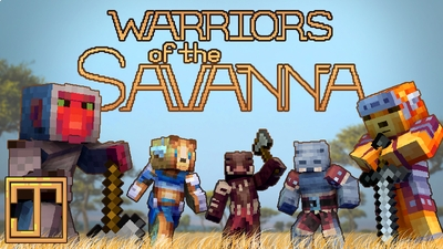 Warriors of the Savanna on the Minecraft Marketplace by ThatGuyJake