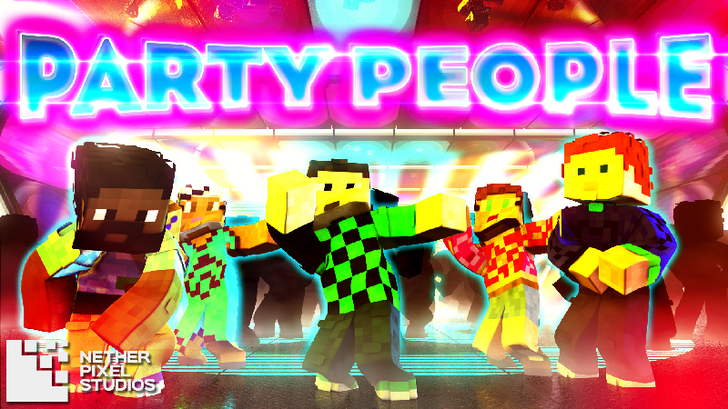 Party People on the Minecraft Marketplace by Netherpixel