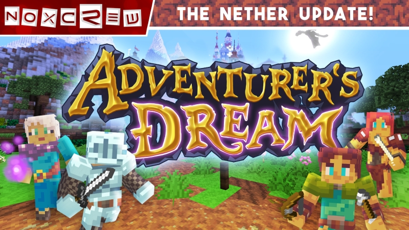 Adventurers Dream Mashup on the Minecraft Marketplace by Noxcrew