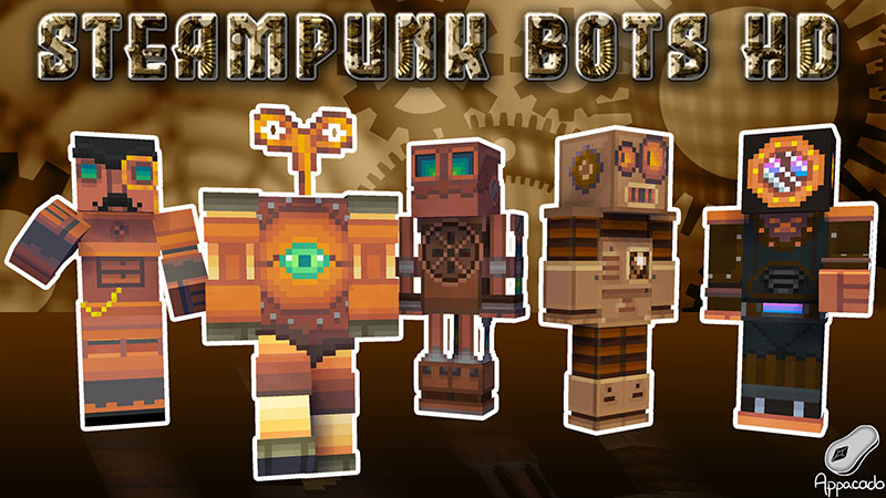 Steampunk Bots HD on the Minecraft Marketplace by Appacado