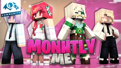 Monthly Me on the Minecraft Marketplace by Monster Egg Studios