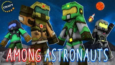 Among Astronauts on the Minecraft Marketplace by The Craft Stars