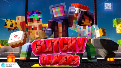 Glitchy Gamers on the Minecraft Marketplace by Ready, Set, Block!
