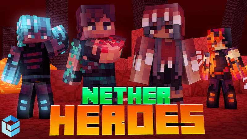 Nether Heroes