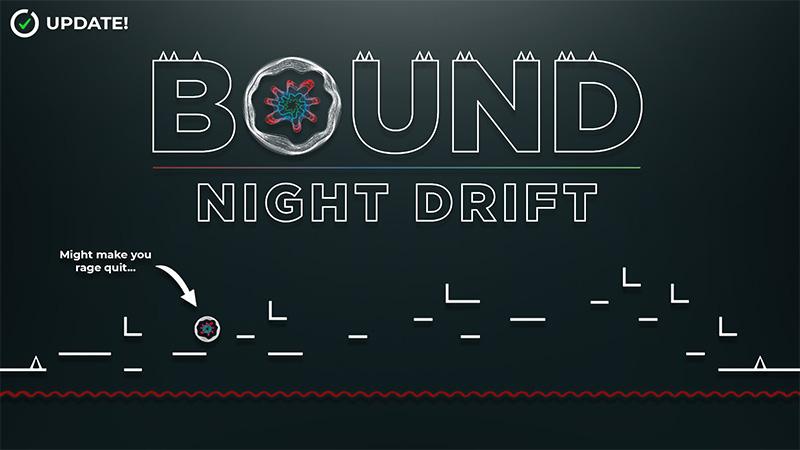 Bound - Night Drift