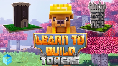 Learn to Build Towers on the Minecraft Marketplace by Entity Builds