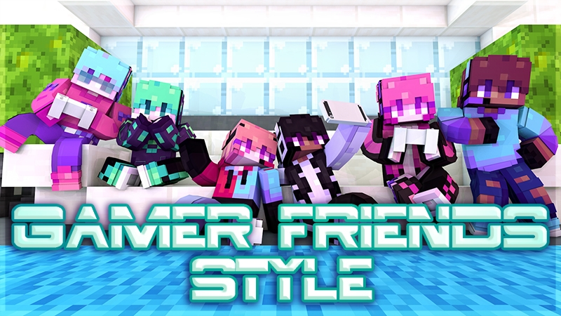 Gamer Friends Style on the Minecraft Marketplace by Kubo Studios