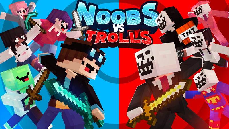 NOOBS vs TROLLS