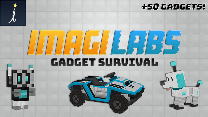 Imagilabs Gadget Survival on the Minecraft Marketplace by Imagiverse