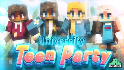 University Teen Party on the Minecraft Marketplace by In Mine