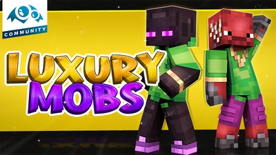Luxury Mobs on the Minecraft Marketplace by Monster Egg Studios