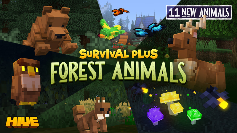 Survival Plus Forest Animals on the Minecraft Marketplace by The Hive