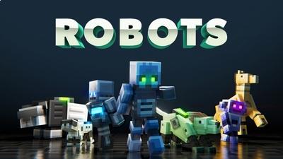 Robots on the Minecraft Marketplace by Team Vaeron