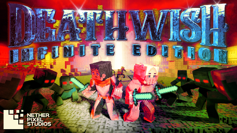 Deathwish Infinite Edition on the Minecraft Marketplace by Netherpixel