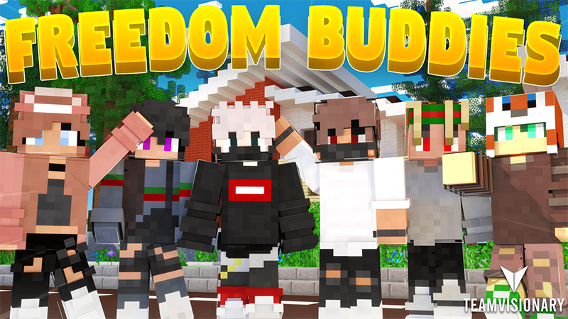 Freedom Buddies on the Minecraft Marketplace by Team Visionary