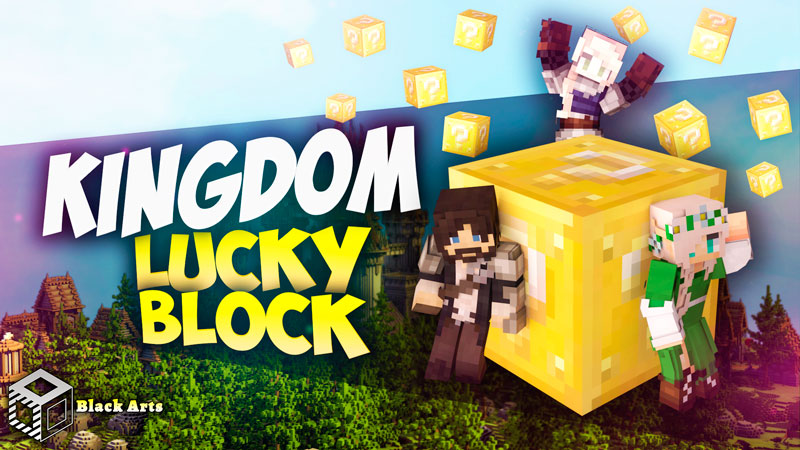 Kingdom Lucky Block on the Minecraft Marketplace by Black Arts Studio