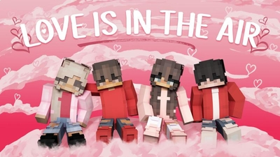 Love is in the Air on the Minecraft Marketplace by Podcrash