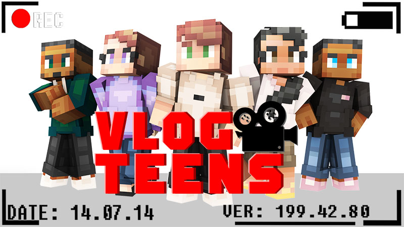 Vlog Teens on the Minecraft Marketplace by IriumBT