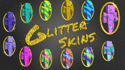 Glitter Skins on the Minecraft Marketplace by Arrow Art Games