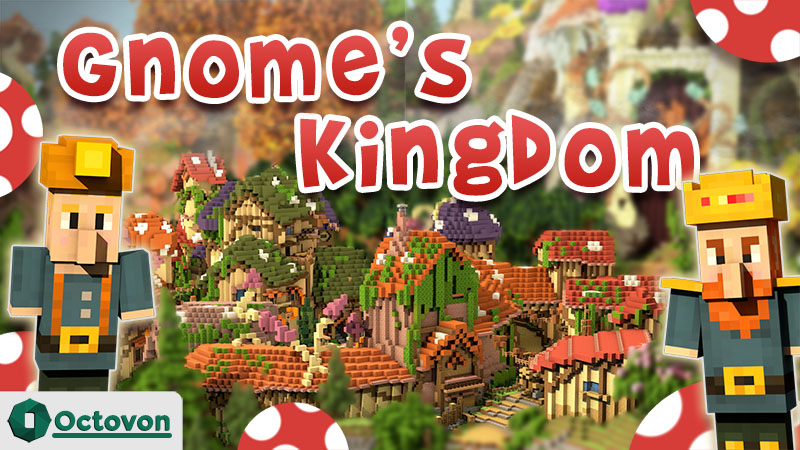 Gnomes Kingdom on the Minecraft Marketplace by Octovon