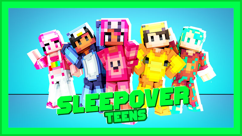Sleepover Teens on the Minecraft Marketplace by IriumBT