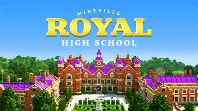 Mineville Royal High School on the Minecraft Marketplace by InPvP