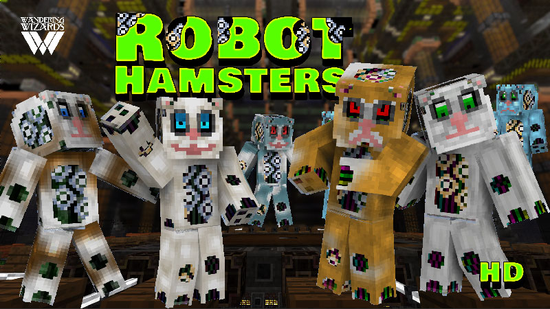 Robot Hamsters on the Minecraft Marketplace by Wandering Wizards
