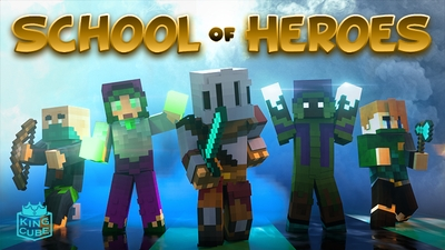 School of Heroes on the Minecraft Marketplace by King Cube