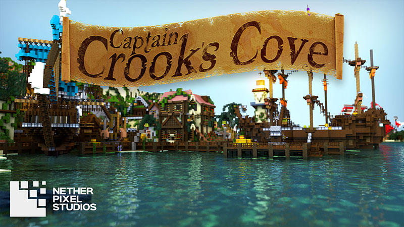 Captain Crooks Cove on the Minecraft Marketplace by Netherpixel