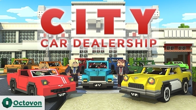 City Car Dealership on the Minecraft Marketplace by Octovon