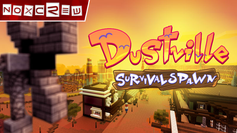 Dustville Survival Spawn on the Minecraft Marketplace by Noxcrew