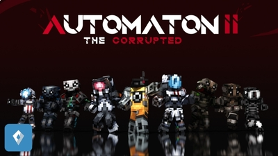 Automaton II The Corrupted on the Minecraft Marketplace by Sapphire Studios