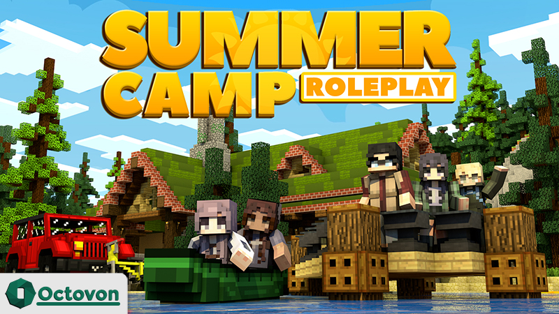 Summer Camp Roleplay on the Minecraft Marketplace by Octovon